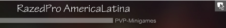 RazedPro Minecraft LatinoAmerica 2017